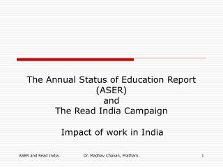 The Annual Status of Education Report ASER and The Read ...