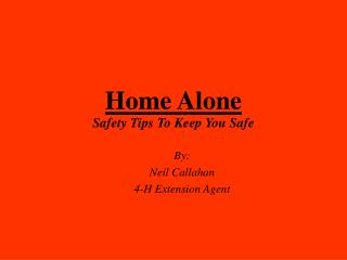 Home Alone Safety Tips To Keep You Safe