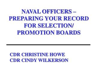 CDR CHRISTINE HOWE CDR CINDY WILKERSON