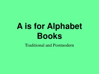A is for Alphabet Books