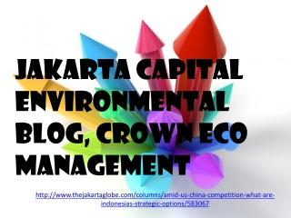 Jakarta Capital Environmental Blog, Crown Eco Management: Am