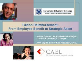 Tuition Reimbursement:  From Employee Benefit to Strategic Asset