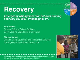 Recovery Emergency Management for Schools  training February 23, 2007, Philadelphia, PA