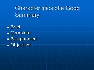 Characteristics of a Good Summary