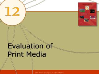 Evaluation of  Print Media