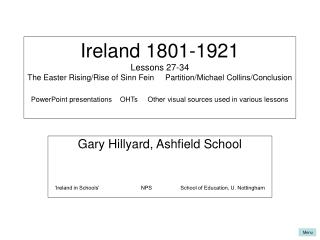 Gary Hillyard, Ashfield School 'Ireland in Schools'                            NPS                   School of Educa