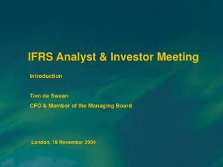 IFRS Analyst & Investor Meeting