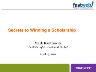 Secrets to Winning a Scholarship