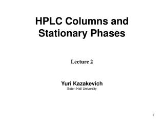 HPLC Columns and Stationary Phases