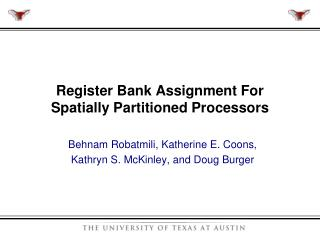 Register Bank Assignment For Spatially Partitioned Processors