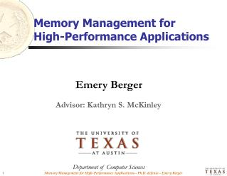 Memory Management for High-Performance Applications