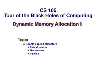 Dynamic Memory Allocation I