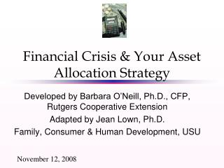 Financial Crisis & Your Asset Allocation Strategy