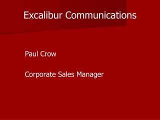 Excalibur Communications