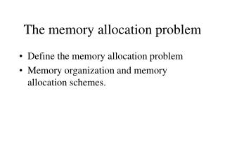The memory allocation problem