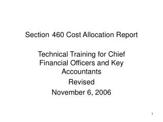 Section 460 Cost Allocation Report