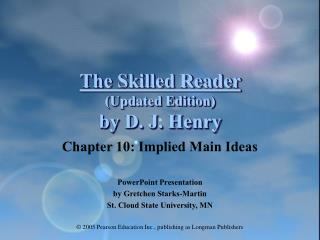 The Skilled Reader (Updated Edition) by D. J. Henry