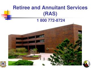 Retiree and Annuitant Services (RAS)