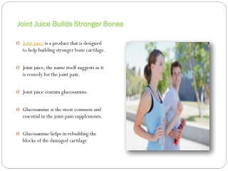 Joint juice-Relieving joint pains