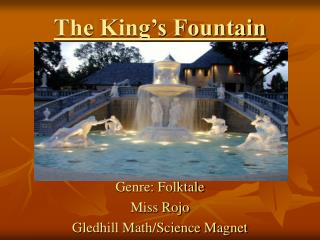 The King's Fountain