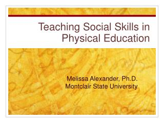 Teaching Social Skills in Physical Education