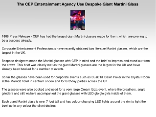 The CEP Entertainment Agency Use Bespoke Giant Martini Glass