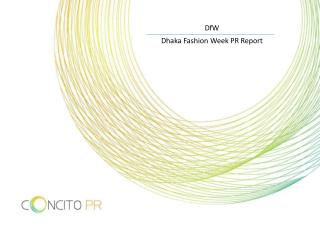 DfW Dhaka Fashion Week PR Report
