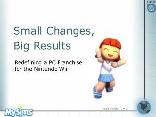 Redefining a PC Franchise  for the Nintendo Wii
