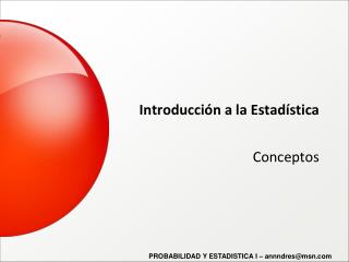 Probabilidad y Estadistica - Conceptos Generales