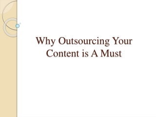 Why Outsourcing Your Content is A Must