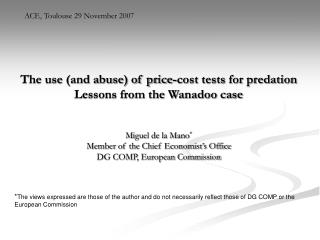 The use (and abuse) of price-cost tests for predation Lessons from the Wanadoo case