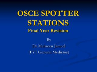 OSCE SPOTTER STATIONS Final Year Revision