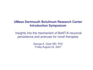 UMass Dartmouth Botulinum Research Center Introduction Symposium ...