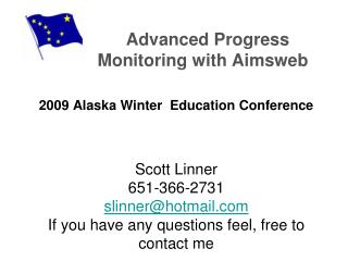 Where are we in Alaska with progress monitoring? All districts were surveyed in Alaska with principals (60 %) primary re