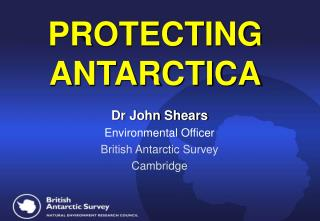 PROTECTING ANTARCTICA