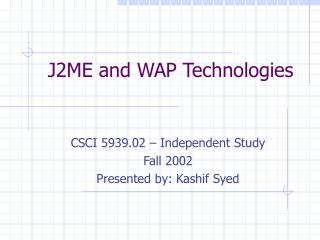J2ME and WAP Technologies