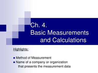 Ch. 4. Basic Measurements and Calculations