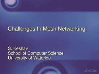 Challenges In Mesh Networking