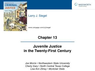 Chapter 13  Juvenile Justice in the Twenty-First Century