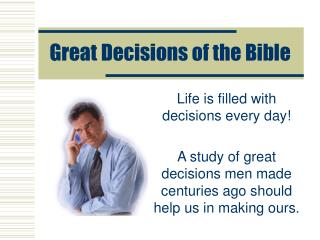 Great Decisions of the Bible