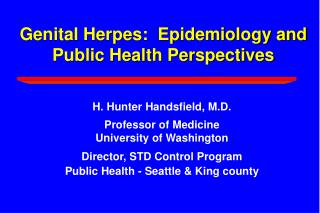 Genital Herpes:  Epidemiology and Public Health Perspectives