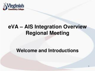 eVA – AIS Integration Overview Regional Meeting