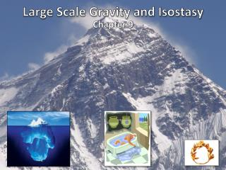 Large Scale Gravity and Isostacy