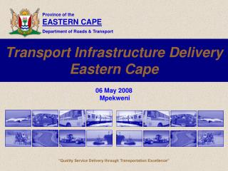 Transport Infrastructure Delivery Eastern Cape