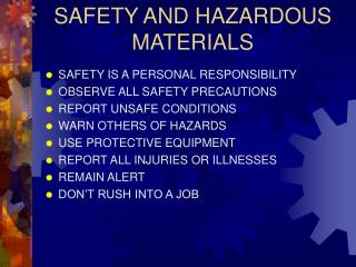 SAFETY AND HAZARDOUS MATERIALS