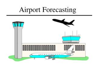 Airport Forecasting