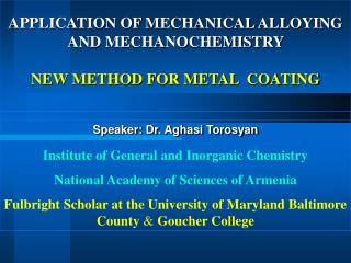 APPLICATION OF MECHANICAL ALLOYING AND MECHANOCHEMISTRY NEW METHOD FOR METAL  COATING