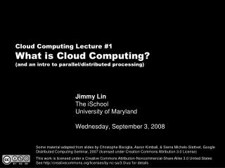 Jimmy Lin The iSchool University of Maryland Wednesday, September 3, 2008