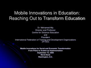 Mobile Innovations in Education:  Reaching Out to Transform Education