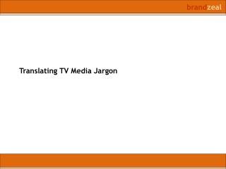 Translating TV Media Jargon